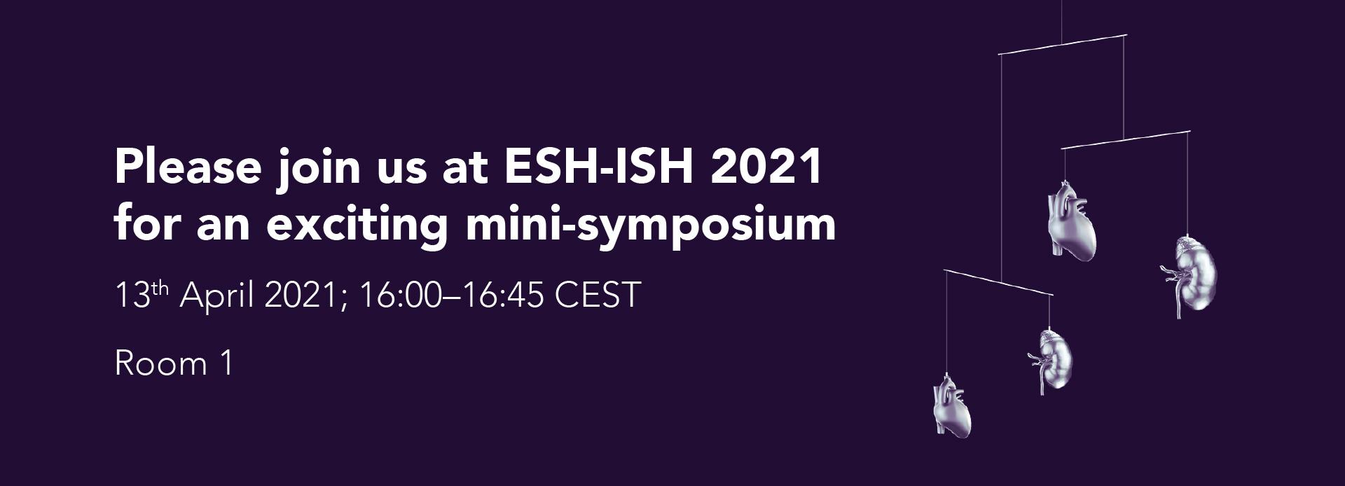 ESH-ISH 2021 - exciting mini-symposium | April 13, 2021
